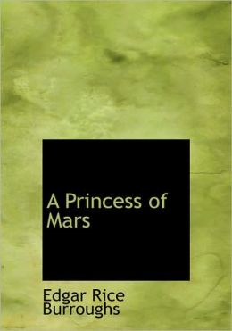 A Princess Of Mars (Large Print Edition)