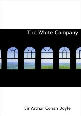 The White Company (Large Print Edition)