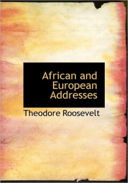 African and European Addresses (Large Print Edition)