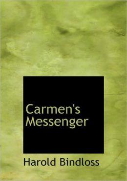 Carmen's Messenger (Large Print Edition)
