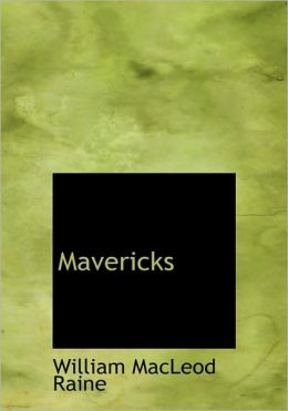 Mavericks (Large Print Edition)