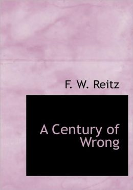 A Century Of Wrong (Large Print Edition)