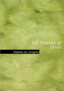 The Princess Of Cleves (Large Print Edition)