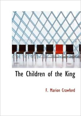 The Children Of The King (Large Print Edition)