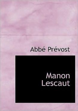 Manon Lescaut (Large Print Edition)