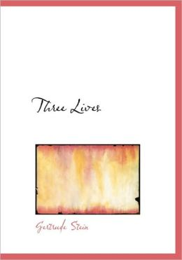 Three Lives (Large Print Edition)
