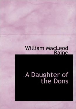 A Daughter Of The Dons (Large Print Edition)