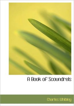 A Book Of Scoundrels (Large Print Edition)