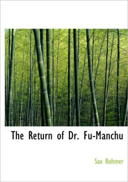 The Return Of Dr. Fu-Manchu (Large Print Edition)