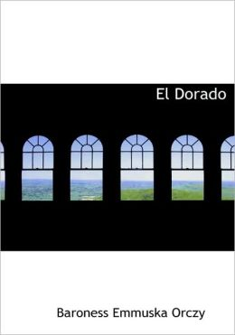 El Dorado (Large Print Edition)