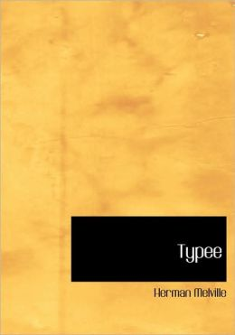 Typee (Large Print Edition)