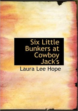 Six Little Bunkers At Cowboy Jack's (Large Print Edition)