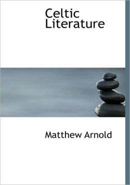 Celtic Literature (Large Print Edition)