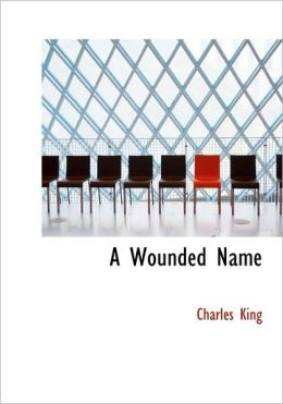 A Wounded Name (Large Print Edition)