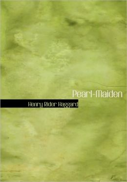Pearl-Maiden (Large Print Edition)
