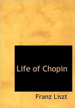 Life Of Chopin (Large Print Edition)