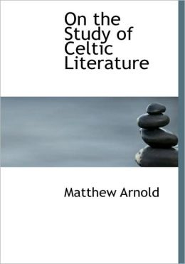 On The Study Of Celtic Literature (Large Print Edition)