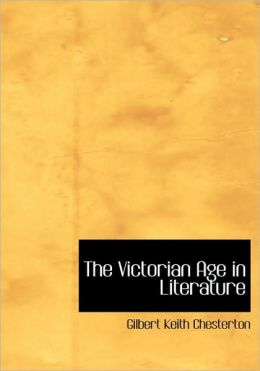 The Victorian Age in Literature (Large Print Edition)