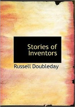 Stories Of Inventors (Large Print Edition)
