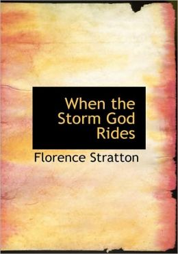 When The Storm God Rides (Large Print Edition)