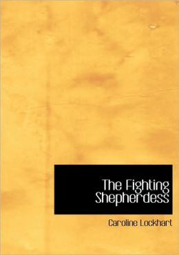 The Fighting Shepherdess (Large Print Edition)