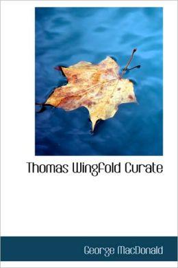 Thomas Wingfold, Curate