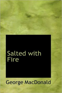 Salted with Fire