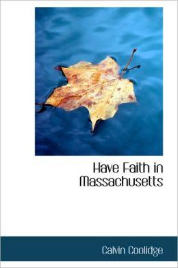 Have Faith In Massachusetts