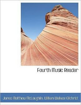 Fourth Music Reader (Large Print Edition)