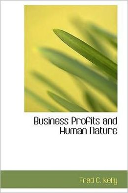 Business Profits And Human Nature