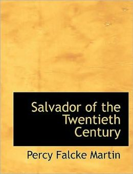 Salvador Of The Twentieth Century (Large Print Edition)