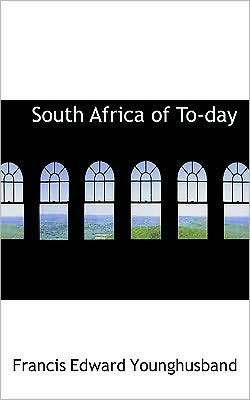 South Africa Of To-Day