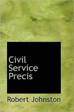 Civil Service Precis