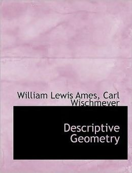 Descriptive Geometry (Large Print Edition)