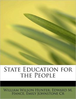 State Education For The People