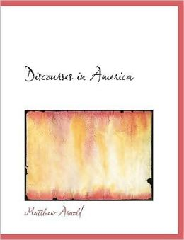 Discourses In America (Large Print Edition)