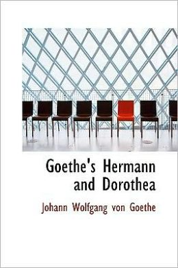 Goethe's Hermann And Dorothea