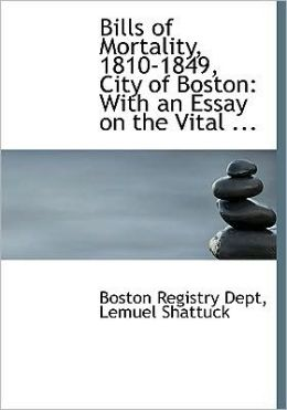 Bills Of Mortality, 1810-1849, City Of Boston