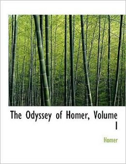 The Odyssey Of Homer, Volume I (Large Print Edition)