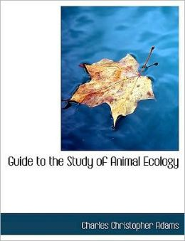 Guide To The Study Of Animal Ecology (Large Print Edition)