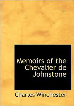 Memoirs Of The Chevalier De Johnstone (Large Print Edition)