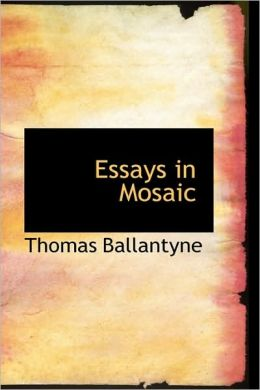 Essays In Mosaic
