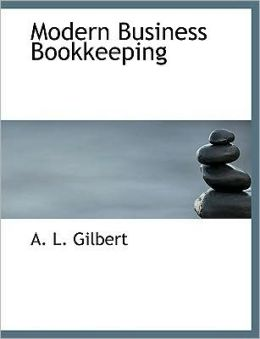 Modern Business Bookkeeping (Large Print Edition)