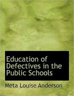 Education Of Defectives In The Public Schools (Large Print Edition)
