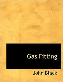 Gas Fitting (Large Print Edition)