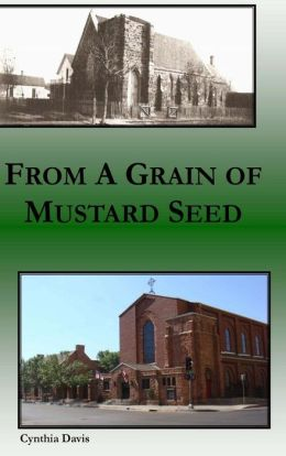 From a Grain of Mustard Seed