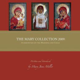The Mary Collection 2009