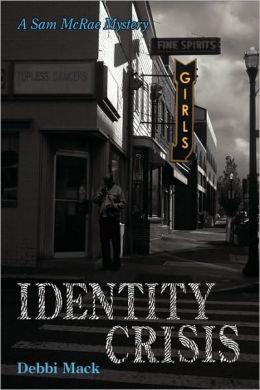 Identity Crisis (Sam McRae Series #1)