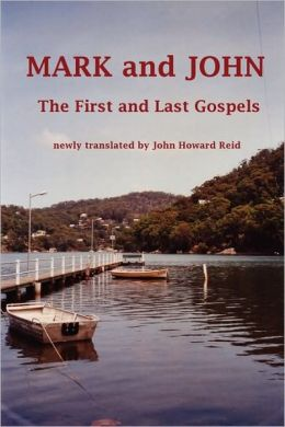 Mark And John The First And Last Gospels