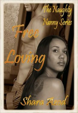 Naughty Nanny Series-Free Loving